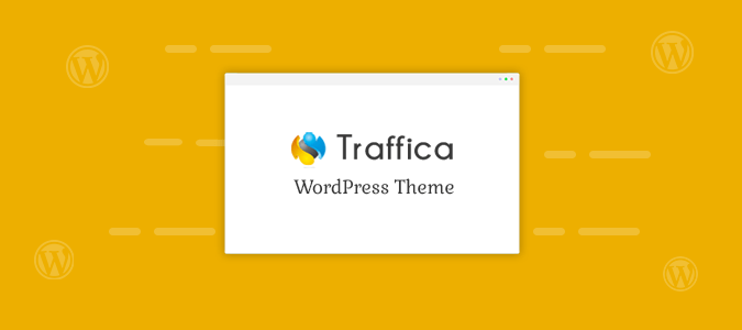 How to Use Traffica WordPress Theme on Your Website