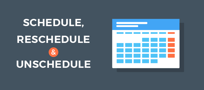 How to Schedule, Reschedule & Unscheduled a Blog Post in WordPress- A Complete Guide