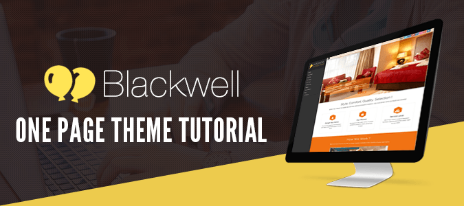BlackWell WordPress One Page Theme Tutorial