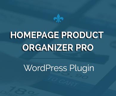 WooCommerce Homepage Product Organizer Plugin