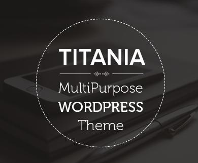 Titania  - WordPress Multipurpose Theme