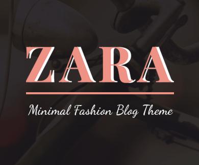 Zara - WordPress Theme for Fashion Bloggers