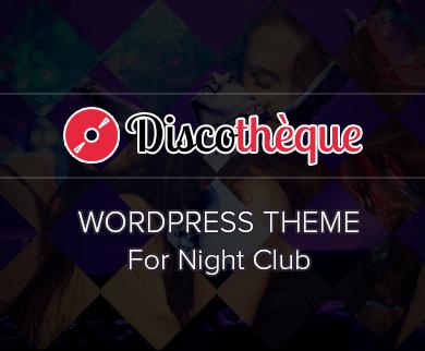 Discothèque - Night Club WordPress Theme