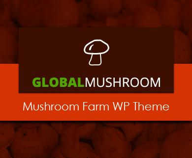 GlobalMushroom - Mushroom Farm WordPress Theme