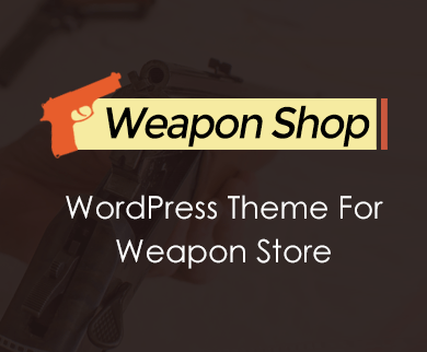 WeaponShop - Weapons Store WordPress Theme
