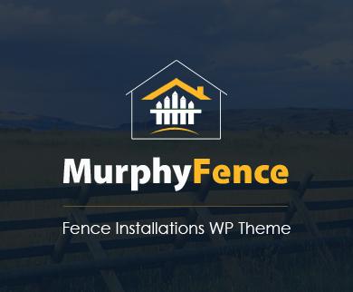 MurphyFence - Fence Installations WordPress Theme