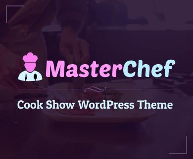 MasterChef - Cook Food Show WordPress Theme