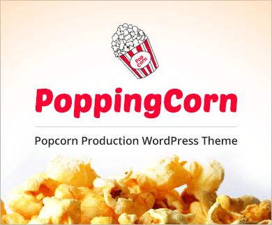 Popping Corn - Popcorn Gourmet Production WordPress Theme