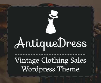 Antique Dress - Vintage Clothing Sales WordPress Theme