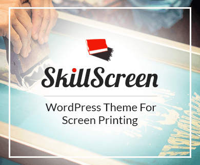 SkillScreen - Screen Printing WordPress Theme
