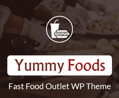 YummyFood - Fast Food Outlet Restaurant WordPress Theme