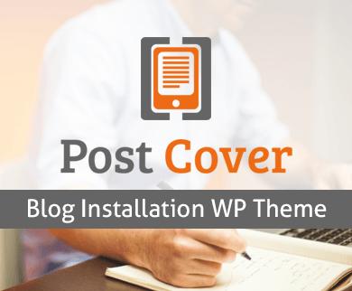 PostCover - Blog Installation WordPress Theme