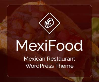 MexiFood - Mexican Restaurant WordPress Theme