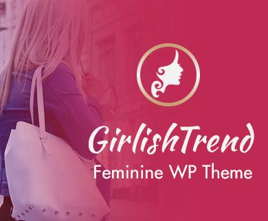 Girlish Trend  - Feminine WordPress Theme & Template
