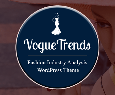 Vogue Trends - Fashion Industry Analysis WordPress Theme And Template