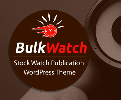 Bulk Watch - Stock Watch Publication WordPress Theme & Template