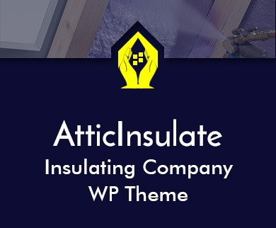 Attic Insulate - Insulating Company WordPress Theme & Template