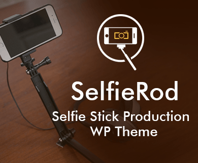 Selfie Rod - Selfie Stick Production WordPress Theme & Template