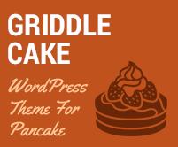 Griddle Cake - Pancake WordPress Theme & Template