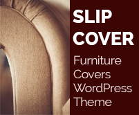 Slip Cover - Furniture Covers WordPress Theme & Template