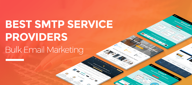 Best SMTP Service Providers For Bulk Email Marketing