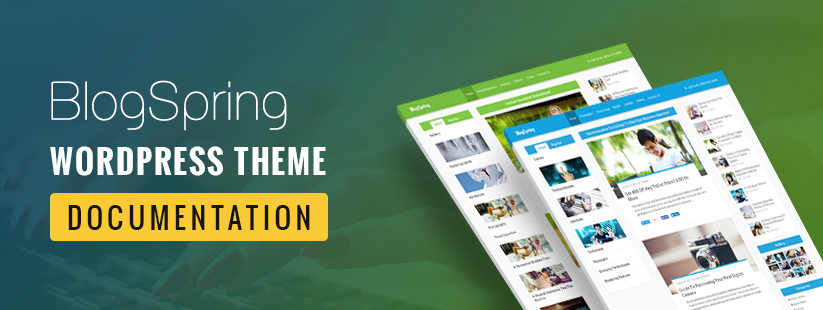 BlogSpring WordPress Theme Documentation