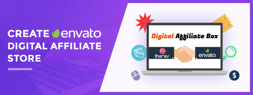 Create Envato Digital Affiliate Store Using Digital Affiliate WordPress Theme