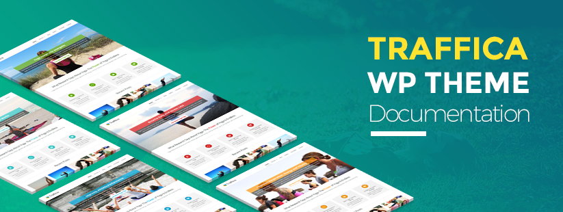 Traffica WordPress Theme Documentation
