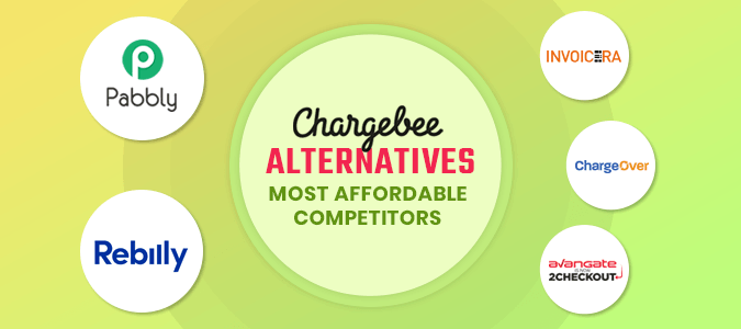 Chargebee-Alternatives-Most-Affordable-Competitors