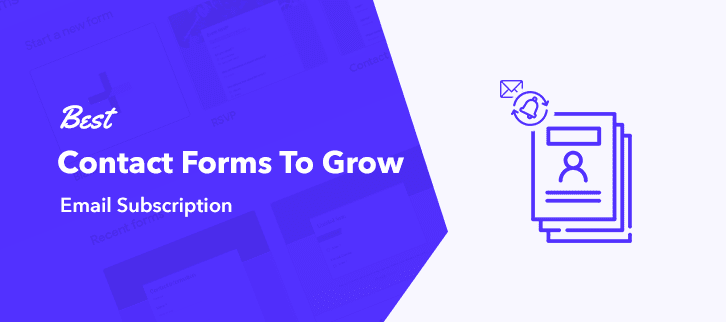 Best Contact Forms To Grow Email Subscription