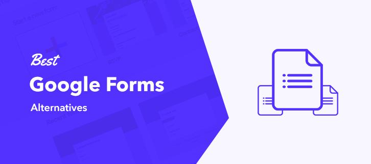 Best Google Forms Alternatives