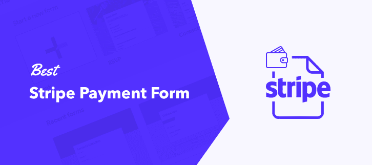 Best Stripe Payment Form
