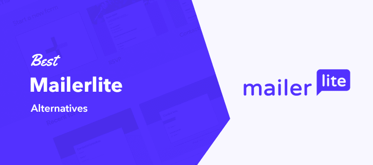 Best Mailerlite Alternatives