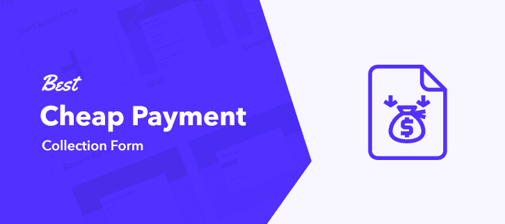 Best Cheap Payment Collection Form 1