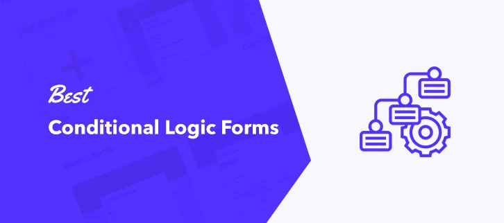 Best Conditional Logic Forms