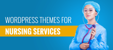 10+ Best Free & Paid Nursing Services WordPress Themes [CurrentYear]