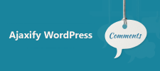 Learn How to Add Ajax in WordPress Comment