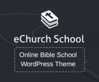eChurchSchool - Online Bible School WordPress Theme